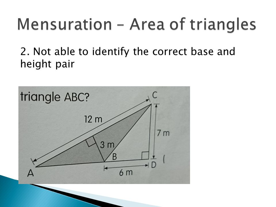 2. Not able to identify the correct base and height pair