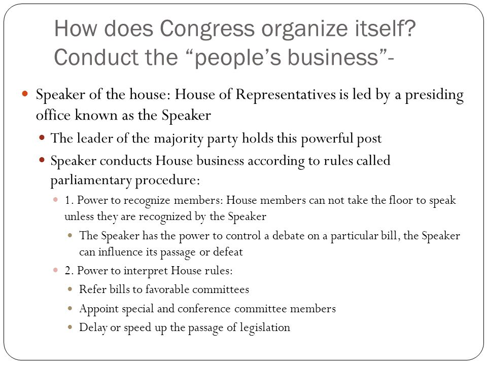 How does Congress organize itself.