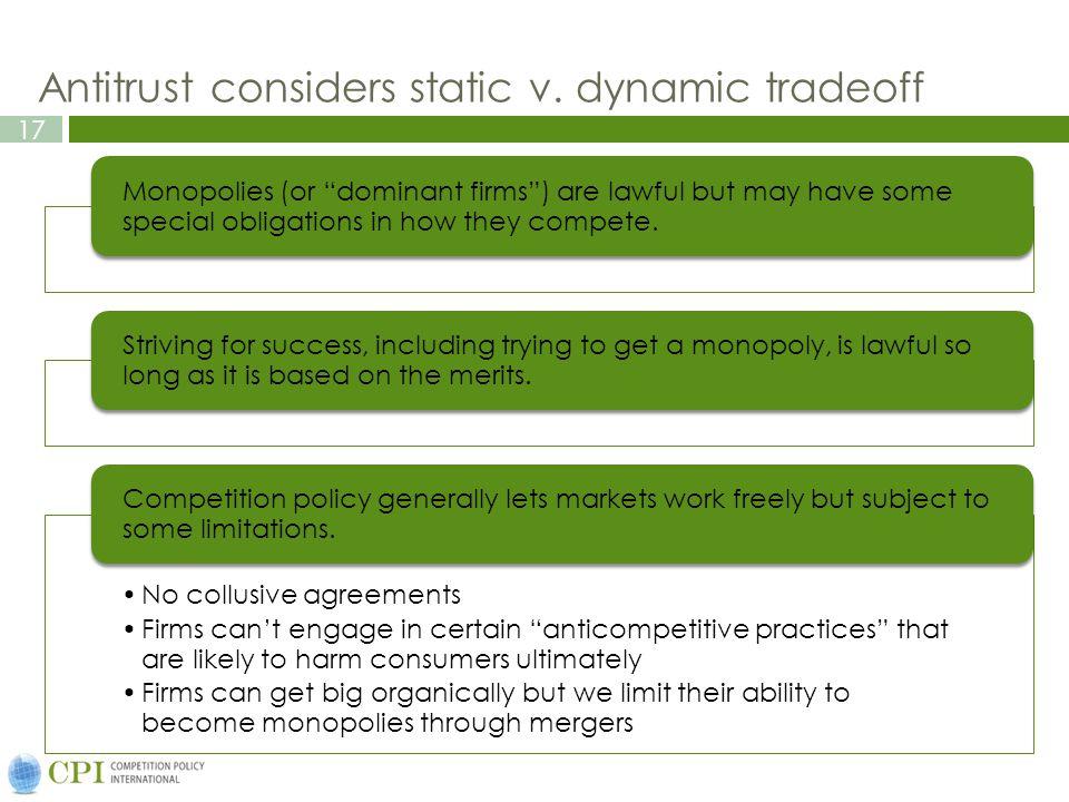 17 Antitrust considers static v.