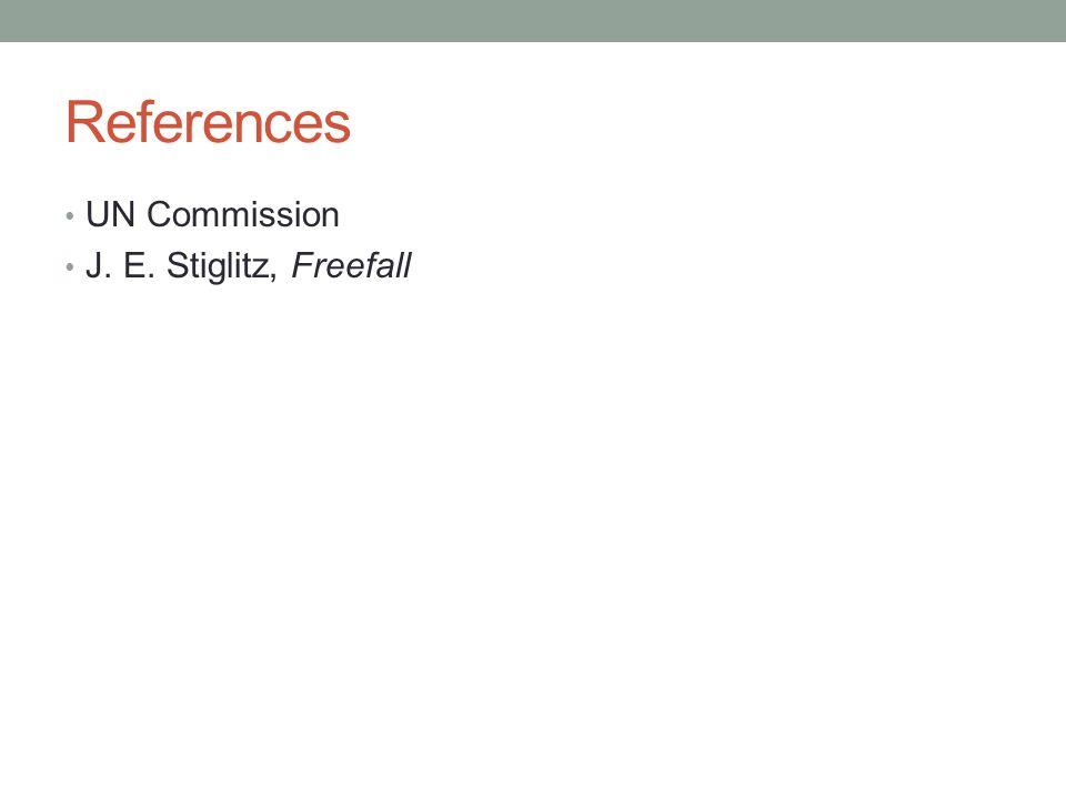 References UN Commission J. E. Stiglitz, Freefall