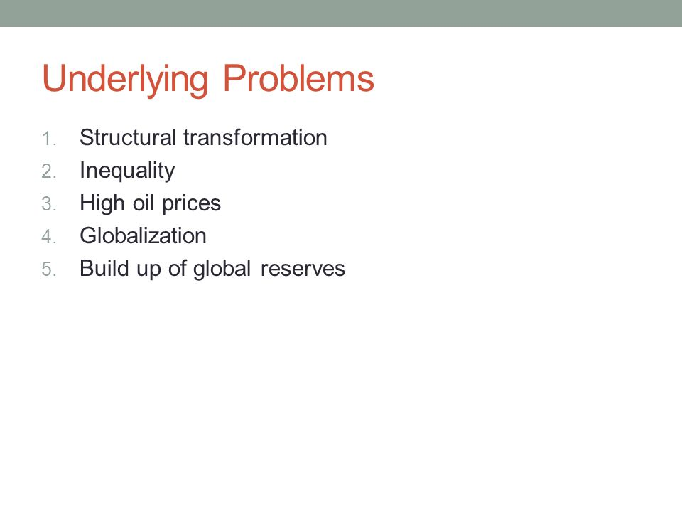 Underlying Problems 1. Structural transformation 2.