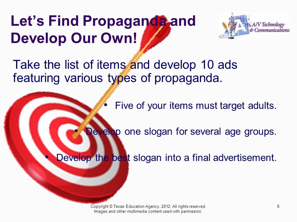 Let's Find Propaganda and Develop Our Own.