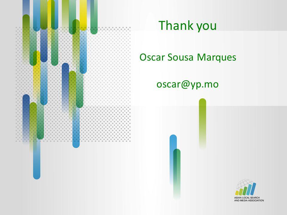 Thank you Oscar Sousa Marques oscar@yp.mo