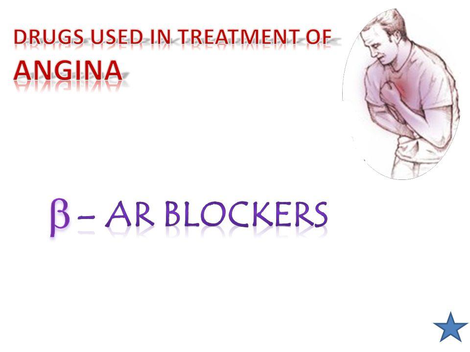  - AR BLOCKERS  Cardiac Work    – Selective > Non – Selective Atenolol Bisoprolol Metoprolol NO Relaxation  Pharmacodynamic Actions 1.