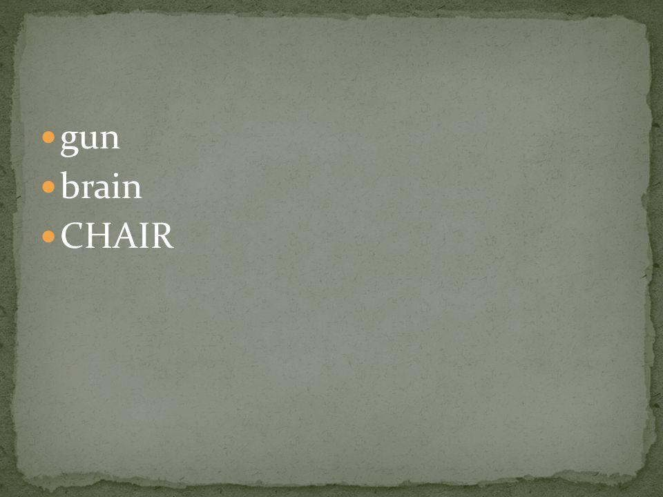 gun brain CHAIR