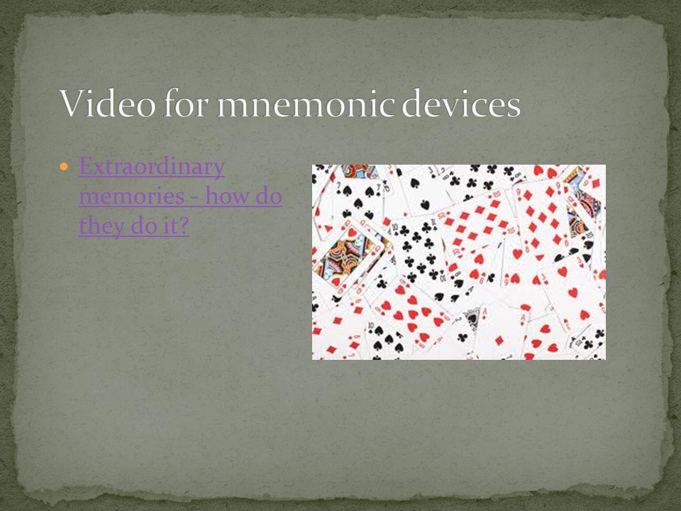 Extraordinary memories - how do they do it? Extraordinary memories - how do they do it?