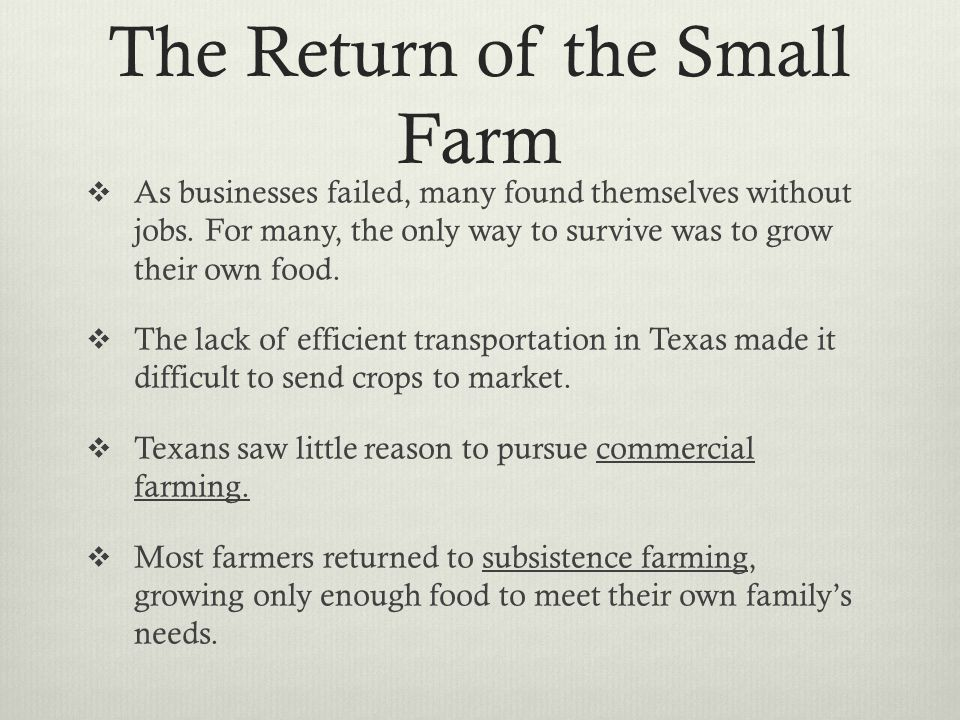 The Rise of Tenant Farming  Before a family could farm, it needed land.