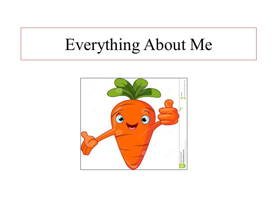 Everything About Me