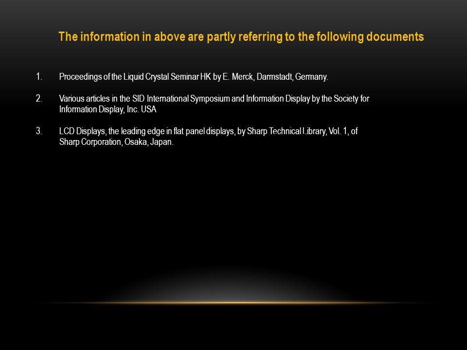 1.Proceedings of the Liquid Crystal Seminar HK by E.