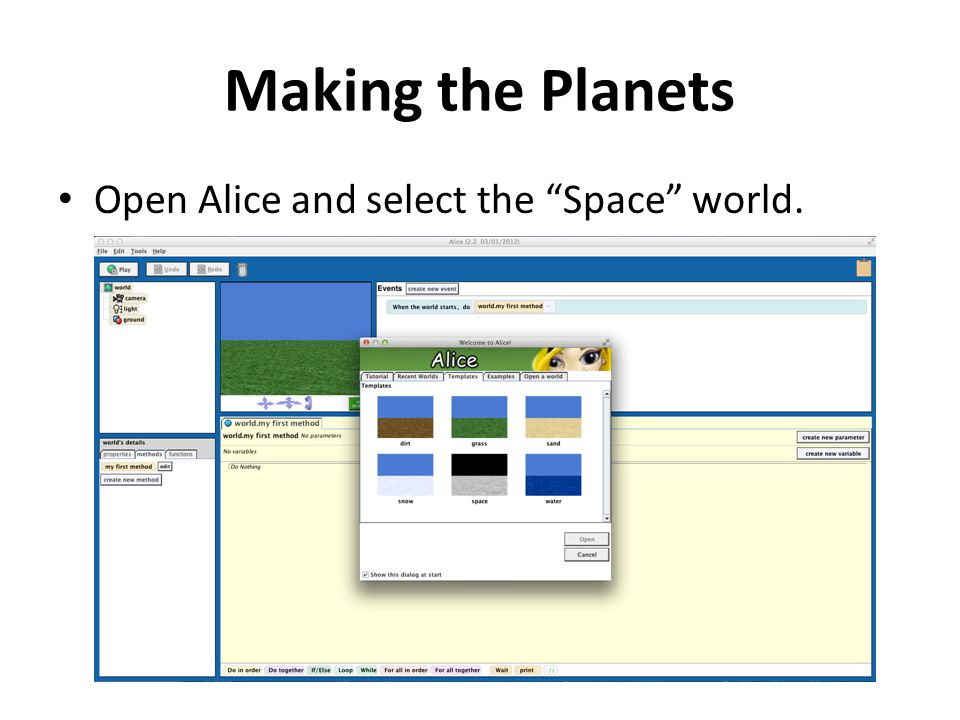 """Making the Planets Open Alice and select the """"Space"""" world."""