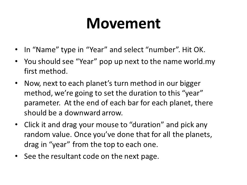 """Movement In """"Name"""" type in """"Year"""" and select """"number"""". Hit OK. You should see """"Year"""" pop up next to the name world.my first method. Now, next to each"""