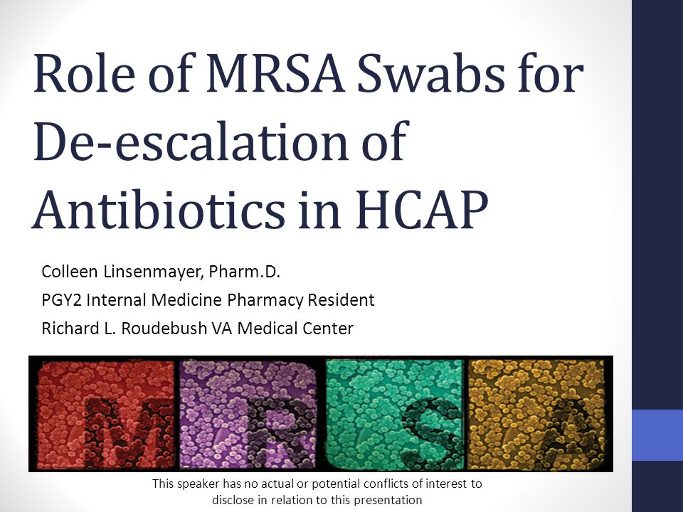 Debunking Myths The patient's nasal swab may be negative because they received empiric vancomycin therapy prior to the admission nasal swab Vancomycin has been shown to have little effect on staphylococcus aureus nasal colonization and seldom would eradicate MRSA in the first several days of therapy Boyce JM et al.