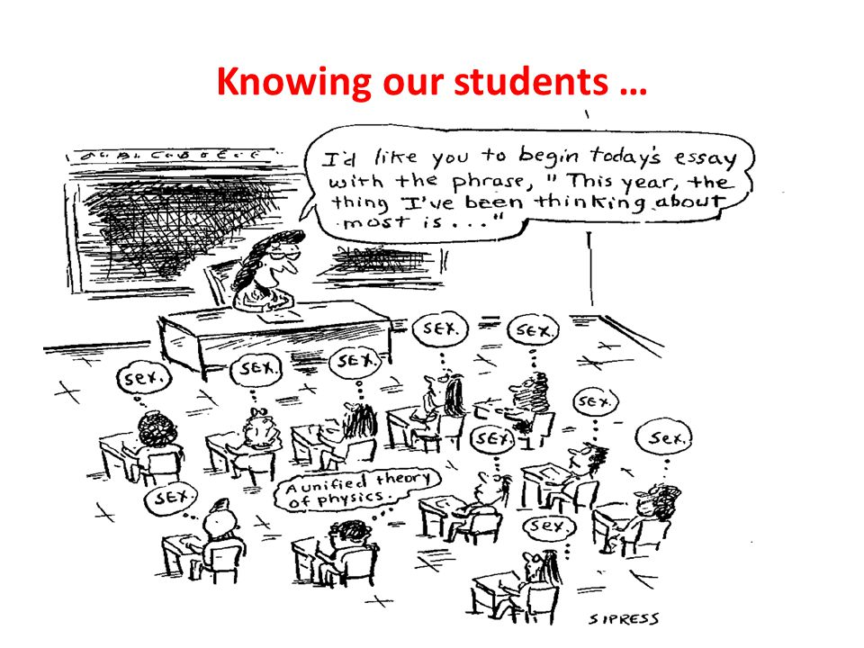 Knowing our students …