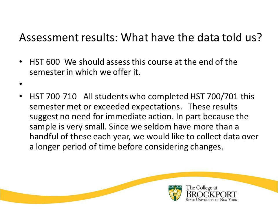 Assessment results: What have the data told us.