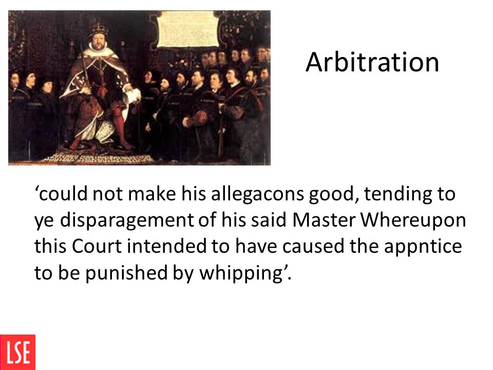 Arbitration 'could not make his allegacons good, tending to ye disparagement of his said Master Whereupon this Court intended to have caused the appntice to be punished by whipping'.