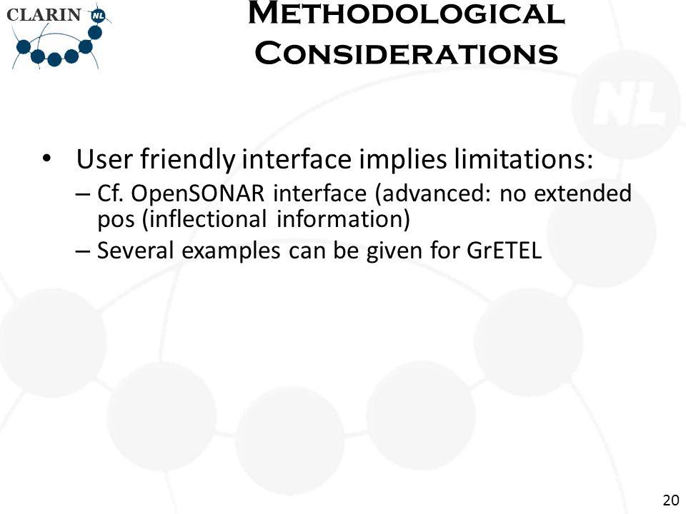 User friendly interface implies limitations: – Cf.