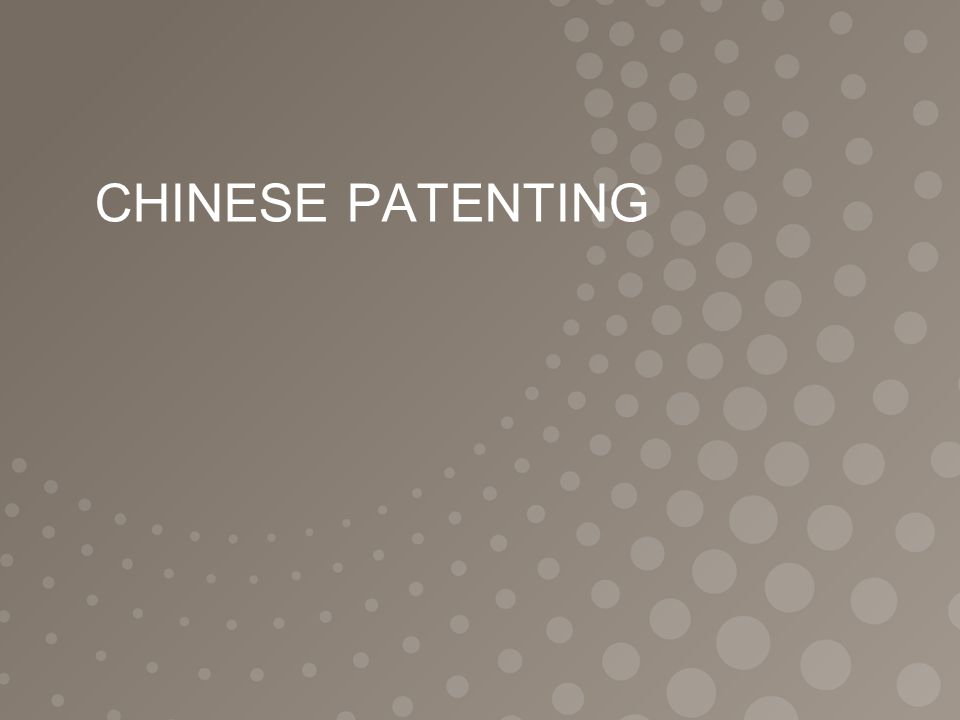 CHINESE PATENTING