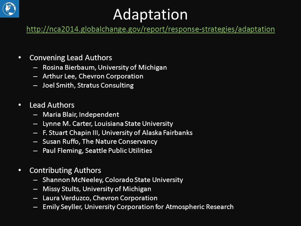 Adaptation http://nca2014.globalchange.gov/report/response-strategies/adaptation http://nca2014.globalchange.gov/report/response-strategies/adaptation