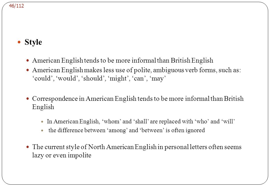 45/112 Spelling North American spelling has become more common A glance at the journal will show you which spelling the journal prefers But A journal