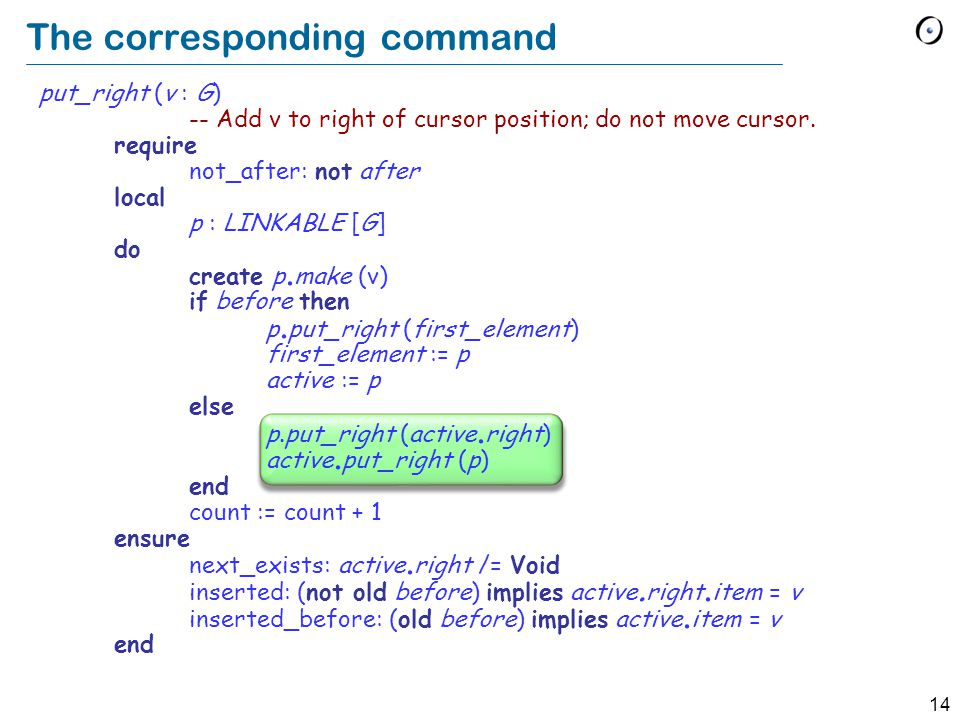 14 The corresponding command put_right (v : G) -- Add v to right of cursor position; do not move cursor.