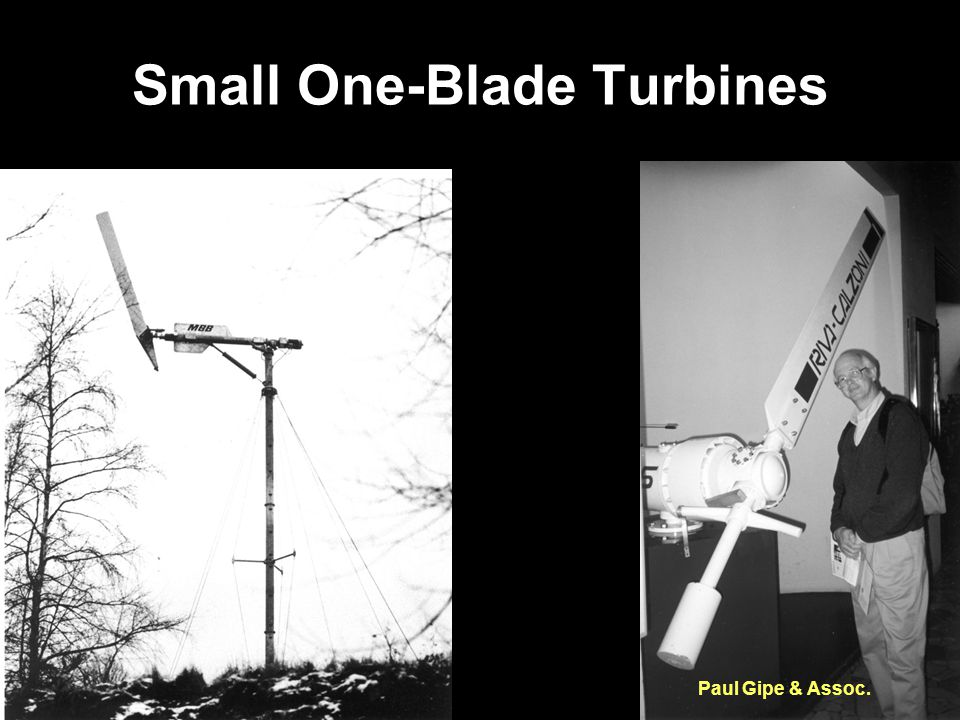 Small One-Blade Turbines Paul Gipe & Assoc.
