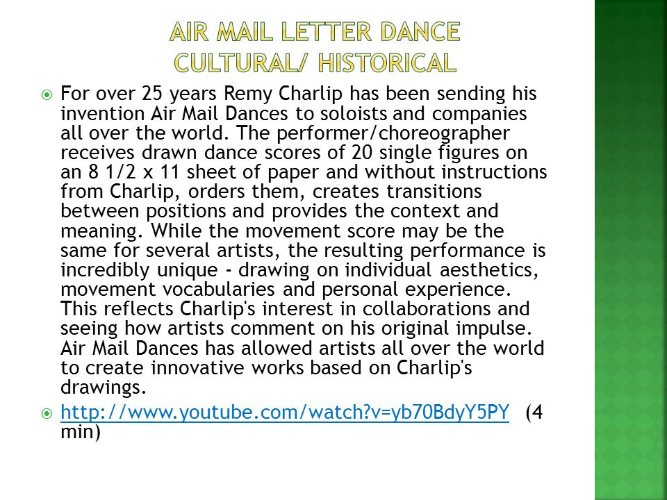 For over 25 years Remy Charlip has been sending his invention Air Mail Dances to soloists and companies all over the world. The performer/choreograp