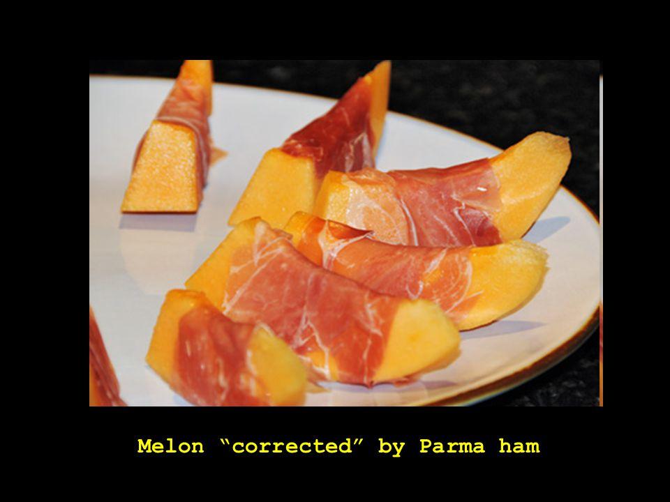 Melon corrected by Parma ham