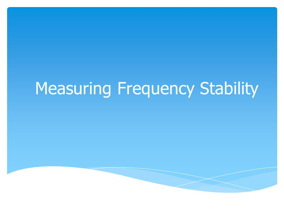 Measuring Frequency Stability