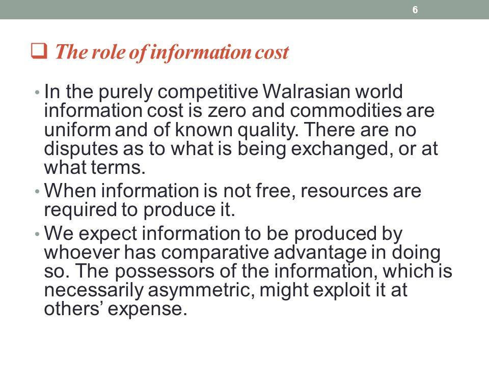  The role of information cost In the purely competitive Walrasian world information cost is zero and commodities are uniform and of known quality. Th