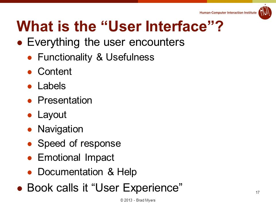 17 What is the User Interface .