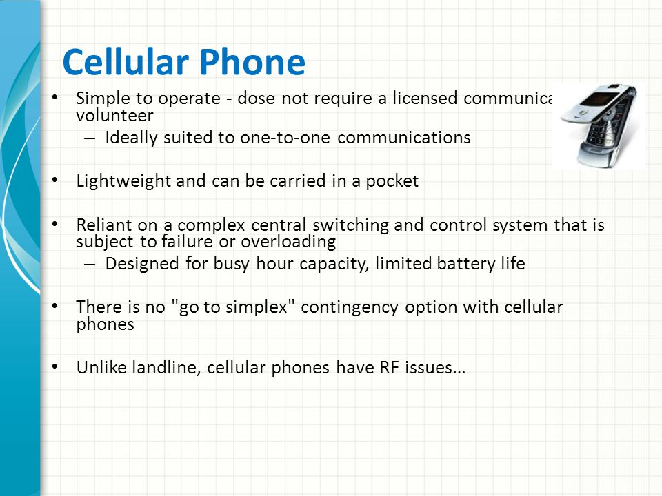 Telephone Surprisingly reliable one-to-one communication pathway – Ideal for messages containing sensitive or confidential information, such as casual