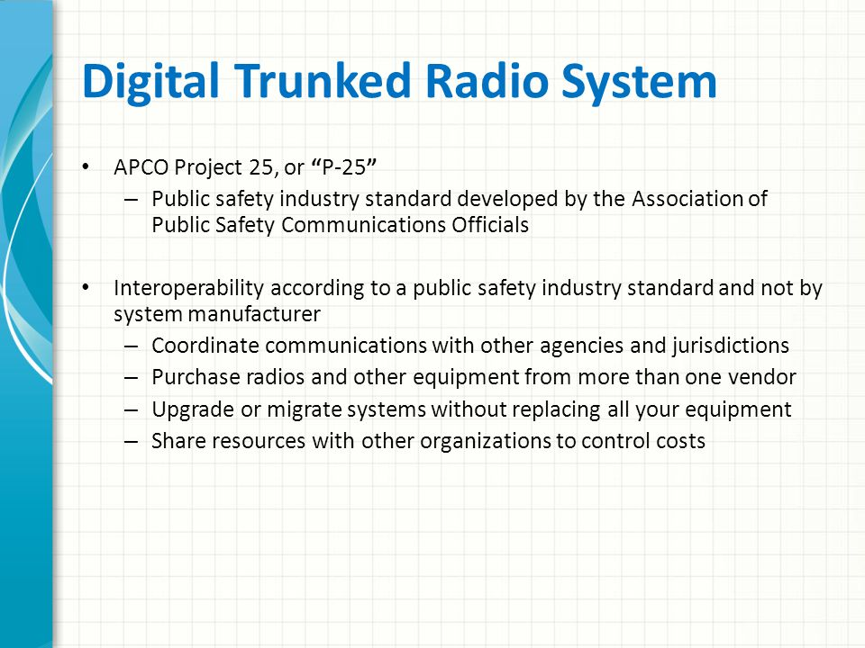Trunked Radio System Message on Channel 1 same frequency Reply on Channel 1 same frequency Conventional System Message on Talkgroup 1, uses frequency