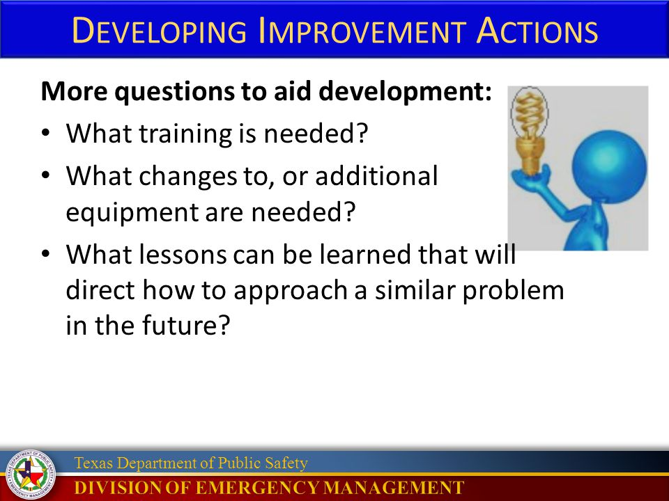 Texas Department of Public Safety More questions to aid development: What training is needed.