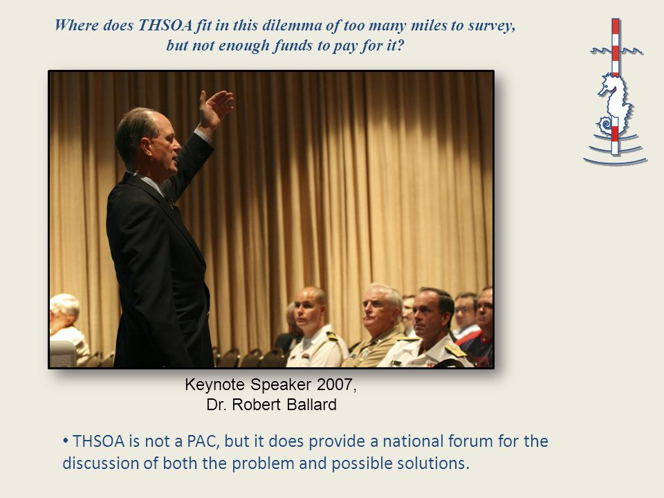THSOA is not a PAC, but it does provide a national forum for the discussion of both the problem and possible solutions.