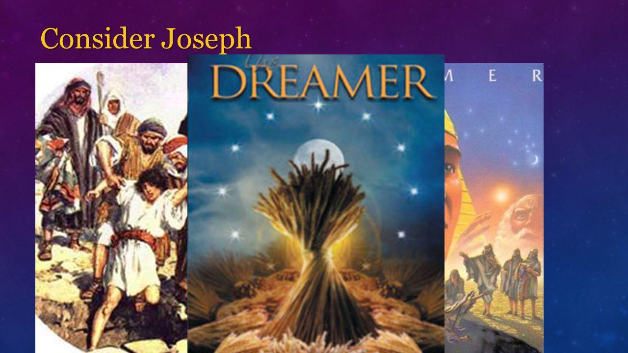 Consider Joseph