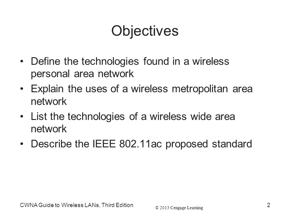 © 2013 Cengage Learning CWNA Guide to Wireless LANs, Third Edition33 Figure 13-9 FSO transceiver