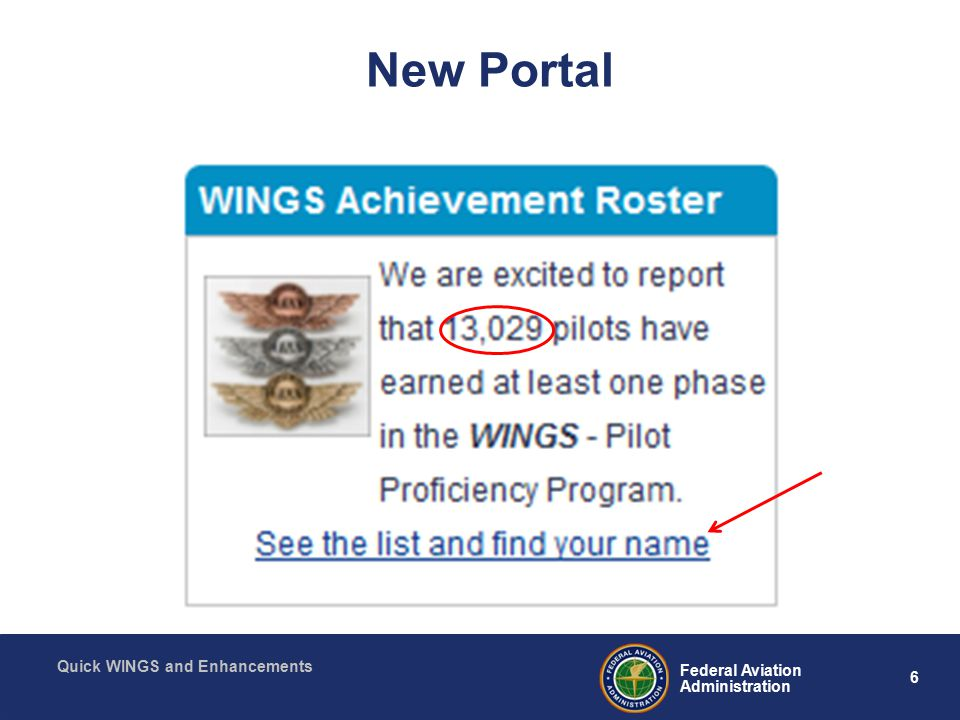 6 Federal Aviation Administration Quick WINGS and Enhancements New Portal
