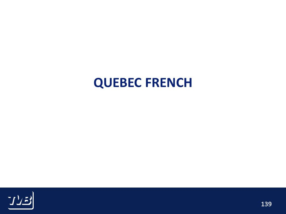 139 QUEBEC FRENCH
