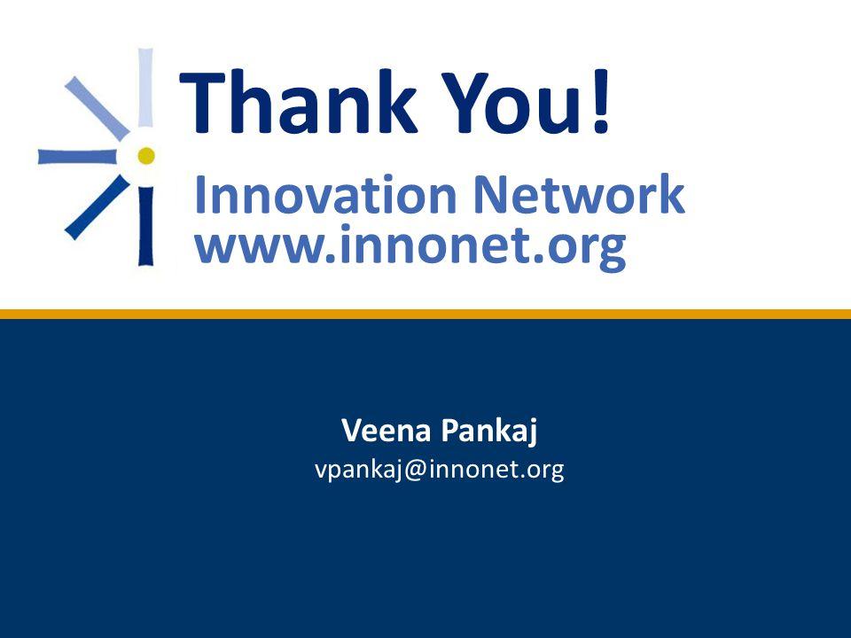 17 Veena Pankaj vpankaj@innonet.org Thank You! Innovation Network www.innonet.org