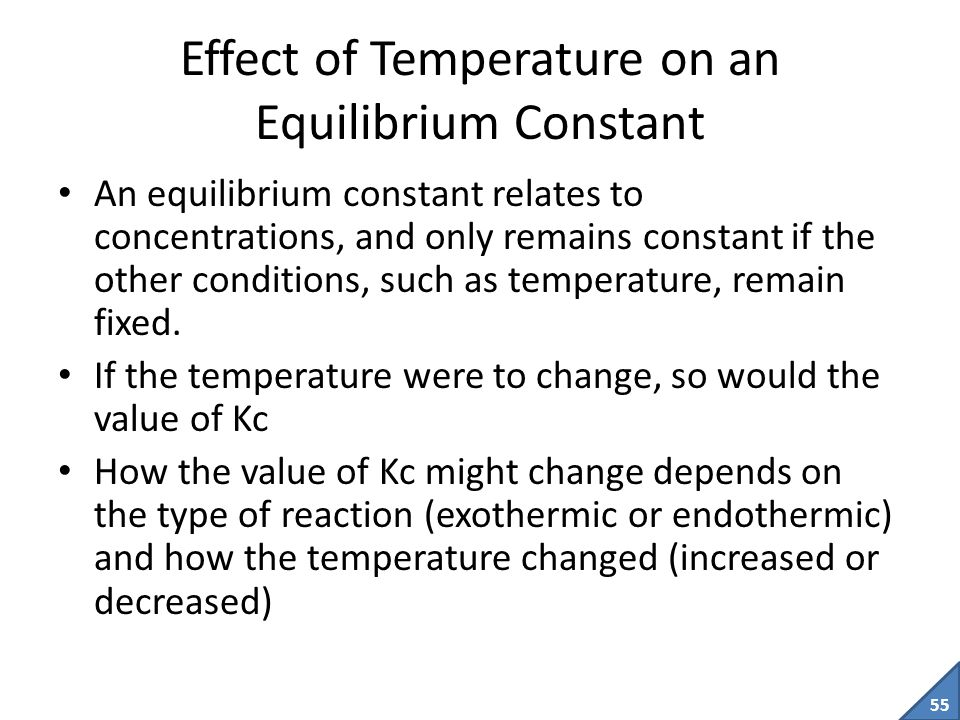 54 What does the Equilibrium Constant mean.
