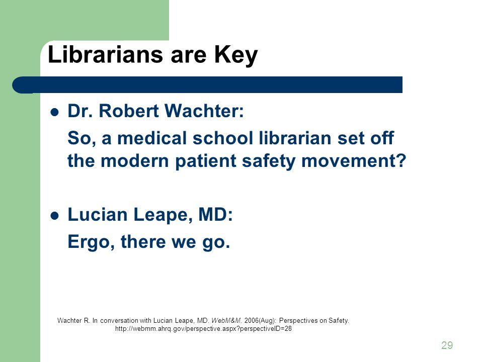 29 Librarians are Key Dr.