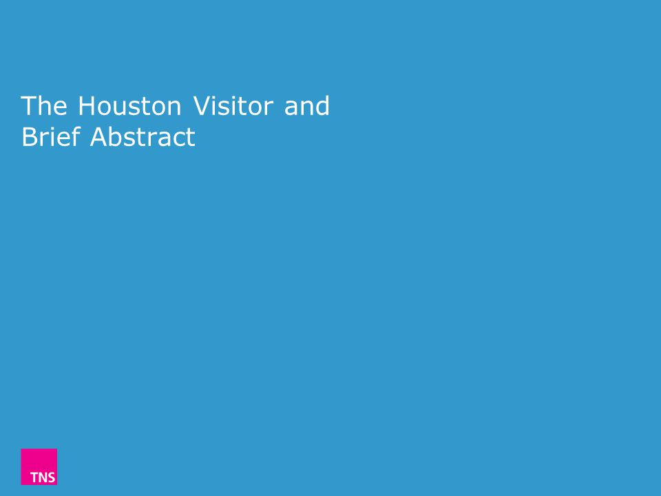 The Houston Visitor and Brief Abstract