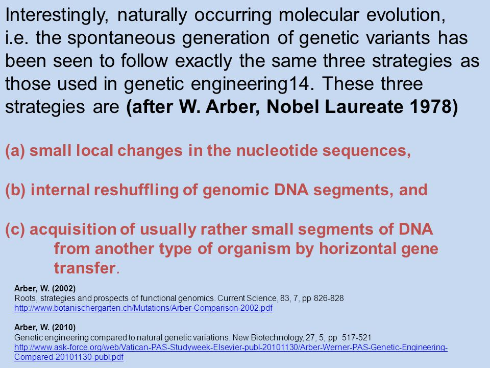Interestingly, naturally occurring molecular evolution, i.e.