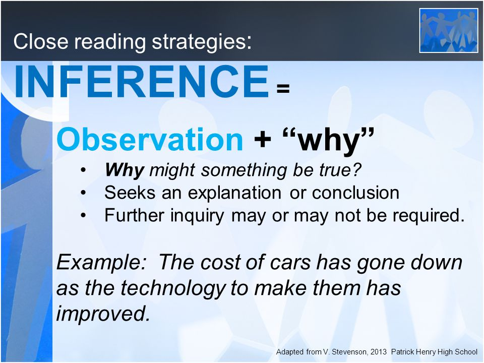 Observation + why Why might something be true.