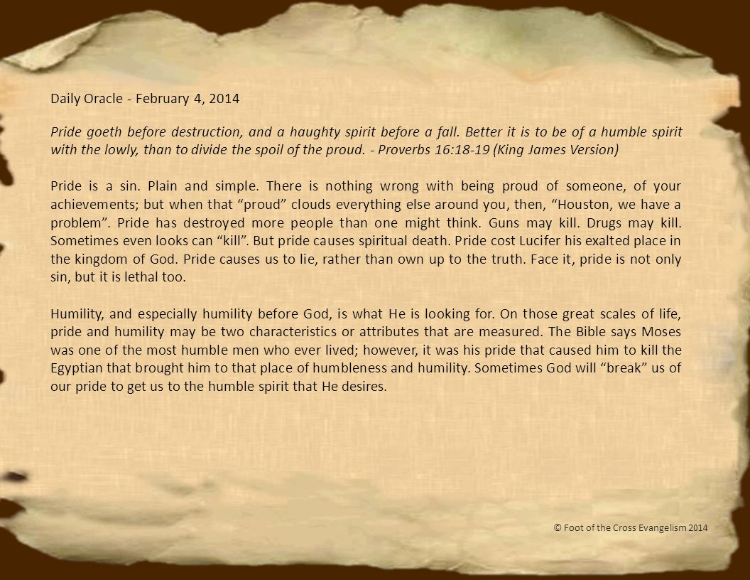 Daily Oracle - February 25, 2014 In those days there was no king in Israel; everyone did what was right in his own eyes.