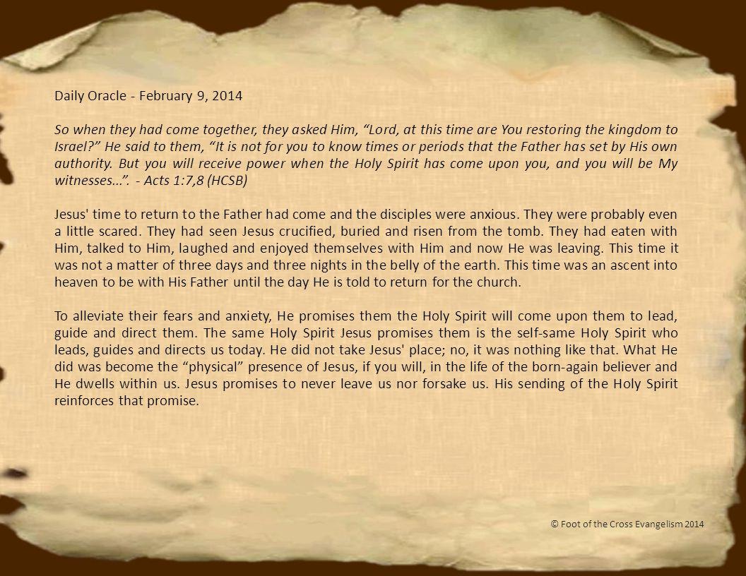 Daily Oracle - February 10, 2014 If I glorify Myself , Jesus answered, My glory is nothing .