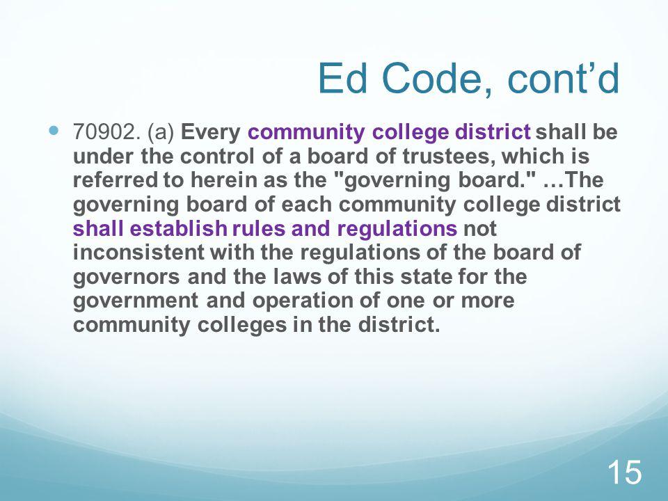 Ed Code, cont'd 70902.