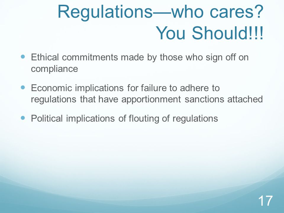 Regulations—who cares. You Should!!.