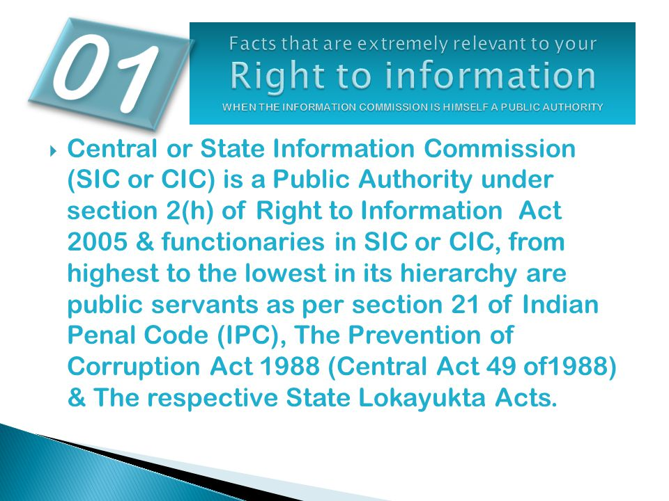  Central or State Information Commission (SIC or CIC) is a Public Authority under section 2(h) of Right to Information Act 2005 & functionaries in SI