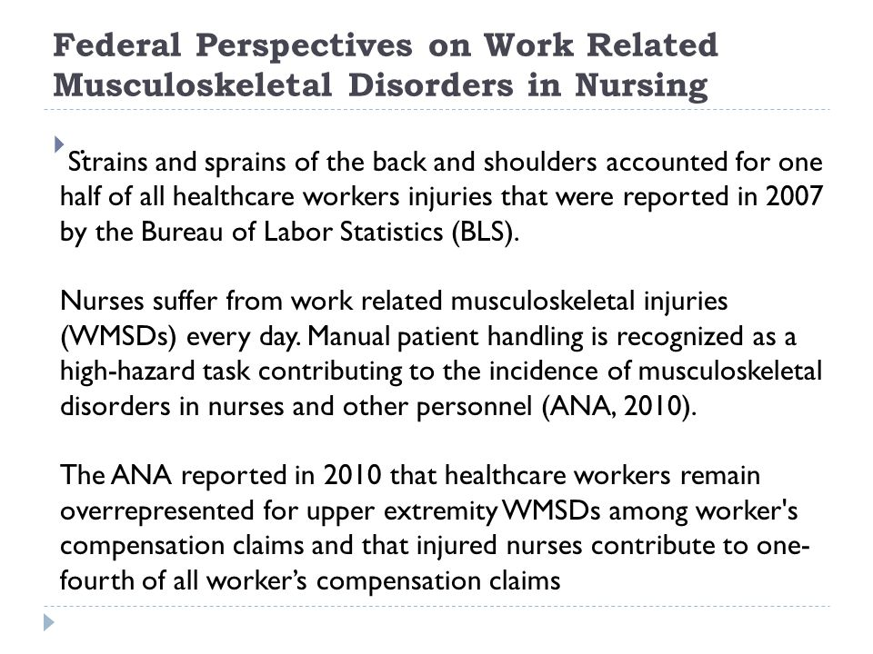 Federal Perspectives on Work Related Musculoskeletal Disorders in Nursing ..